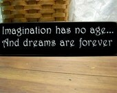 items similar to imagination has no age wood sign