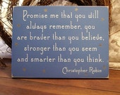 Promise me you will always remember Painted Wood Sign Wall Decor Child's Room or Nursery Saying