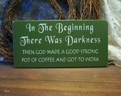 items similar to coffee sign in the beginning primitive
