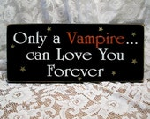 Vampire Love Wood Sign Painted Valentine Wall Decor