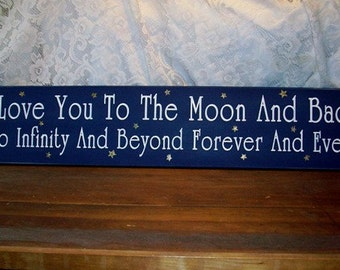 I Love You To The Moon And Back Wood Sign Infinity and Beyond Wall Decor, Nursery Decor, Wall Art
