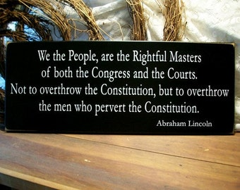 We the People Abraham Lincoln Quote Wood Sign American History