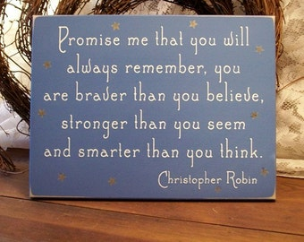 Promise me you will always remember Painted Wood Sign Wall Decor