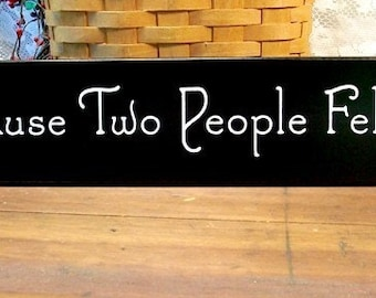 All Because Two People Fell in Love Wood Sign Wall Decor For Anniversary or Wedding - Family - Saying