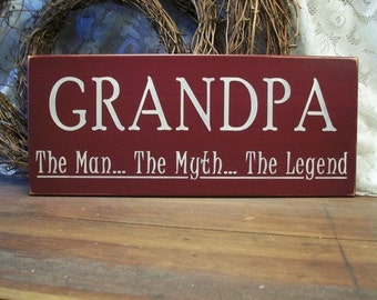 Grandpa The Man The Myth The Legend Sign Wood Wall Decor Father's Day Grandfather Gift