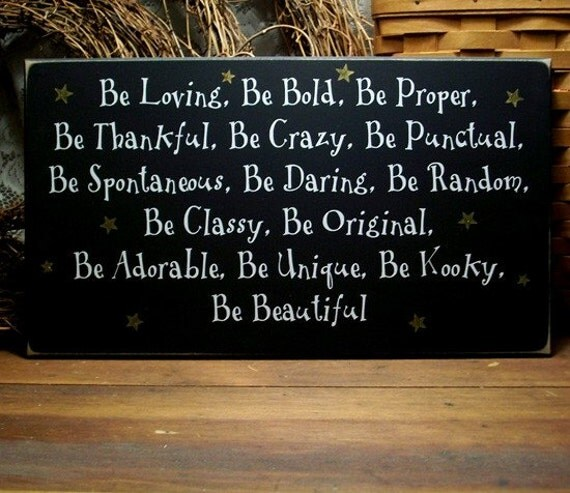 Be Loving, Be Bold, Be Proper Inspirational BE Wood Sign Wall Art for Girls