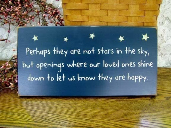 Perhaps they are not stars in the sky Painted Wood Sign