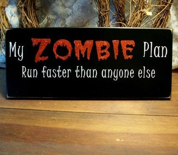 items similar to my zombie plan run wood sign funny