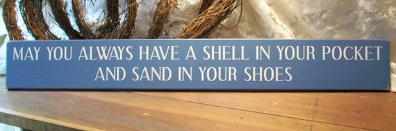 Wood Sign Beach May You Always Have A Shell In Your Pocket And Sand In Your Shoes