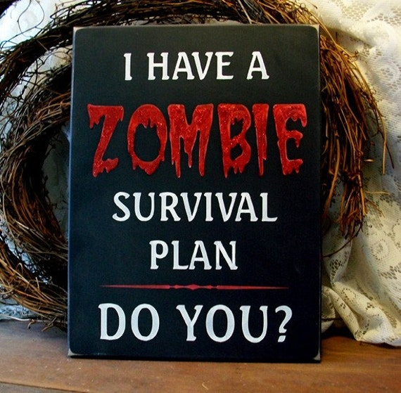 Zombie Sign Survival Plan Wood Painted Red Glitter Halloween Undead  Fun