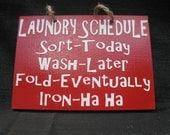 6 5 x 7 Wooden Painted Laundry Schedule Sign for Julie