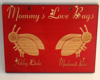 Personalized wooden Ladybugs Love Bugs plaque(grandmom, mom, aunt., etc.)