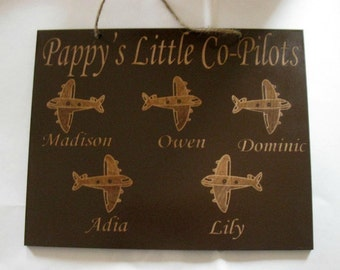 Customized wooden sign Grandpa's Little Co-pilots  (Mom, Dad, Uncle, Grampy, Nana, Aunt, etc.)
