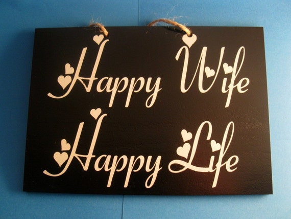 Happy Wife Happy Life painted  wooden sign 2 sided RESERVED