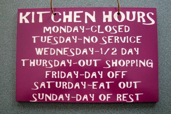 Items similar to wooden painted funny kitchen hours sign 6 for Kitchen quote signs