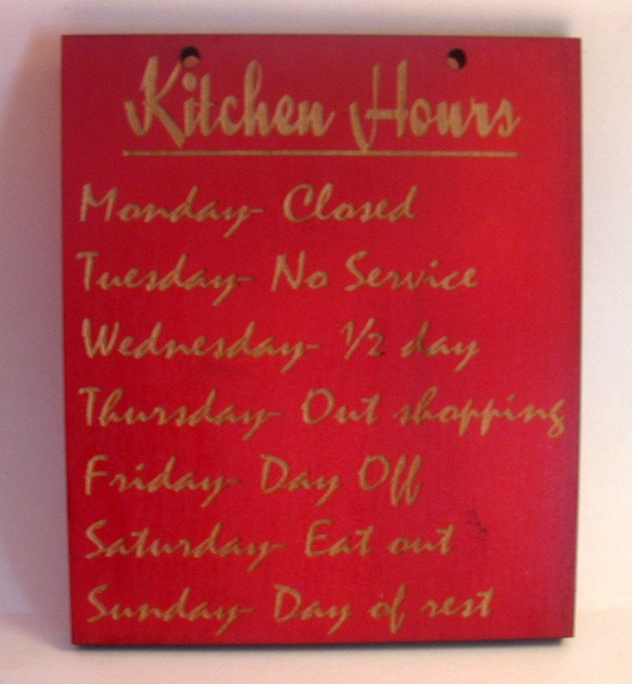Humorous Kitchen Signs: Funny Kitchen Hours Wooden Kitchen Sign