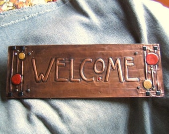 Craftsman style  Copper Welcome