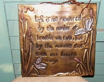 Life Is Not Measured By...Brass Plaque