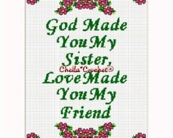 INSTANT DOWNLOAD Chella Crochet God Made You My Sister Love Made You My Friend Afghan Crochet Pattern Graph