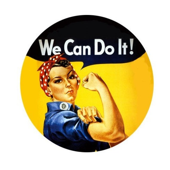 We Can Do It Vintage WWII Poster Button