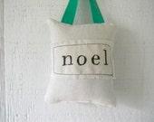 noel pillow holiday letter stamp ornament with velvet ribbon