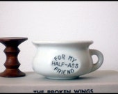 A Special Mug for a Special Friend - Vintage Insult for that Half-Assed Friend