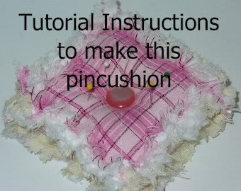Ashlawnfarms Rag Quilt Quilted Pincushion Pattern Instructions PDF Download
