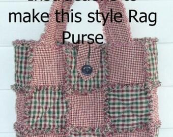 Ashlawnfarms, Rag Quilt Purse, Rag Purse INSTRUCTIONS, PDF Download, 9-Patch Rag Bag