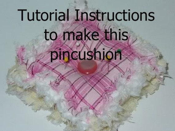 Ashlawnfarms Rag Quilted Pincushion Pattern Instructions PDF download