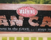 MANCAVE warning