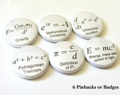 Math Teacher gift Formulas arithmetic PINBACK buttons BADGES back to school Pi father's Day Science Equations physics party favors Geekery