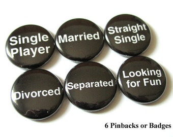 Relationship Status PINBACK BUTTONS Pins bachelorette Party shower Favors single married dating straight divorced gifts geek magnets novelty