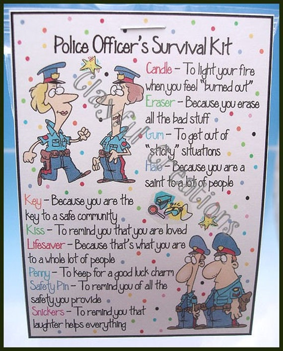 POLICE OFFICER's Survival Kit Becky's This and That