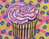 RESERVED for JOHN -- My Cupcake II -- 11 x 14 inch Original Oil Painting -- Buy 2 cupcake paintings for the Price of One
