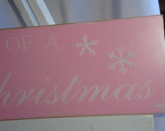 I'm Dreaming of a PINK CHRISTMAS wood sign authentic German glass glitter