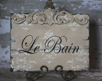VINTAGE FRENCH Le Bain wood sign