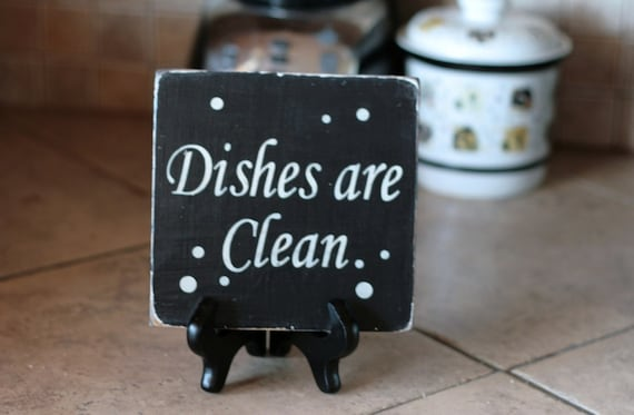 Dishes are clean Dishes are dirty shabby kitchen wood sign with Easel