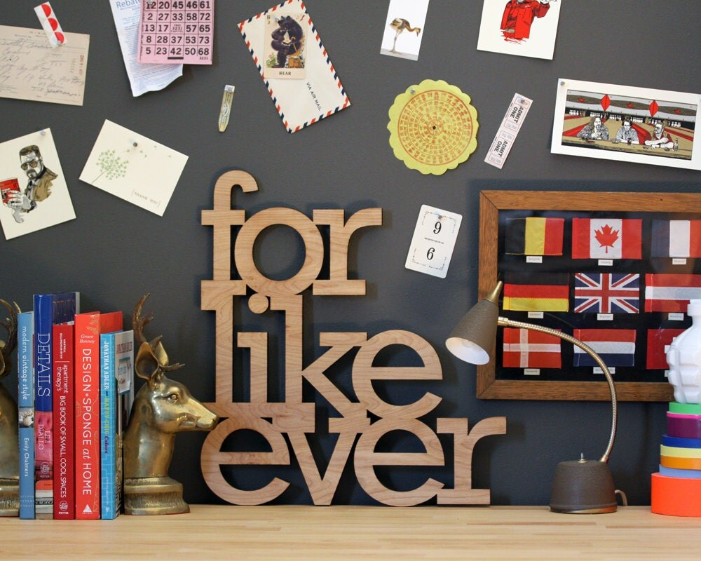 For Like Ever Wood Sign In Any Color Wall Art For Vintage Or