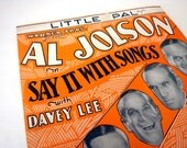 Sheet Music - Little Pal - Al Jolson - Say it with Songs 1929