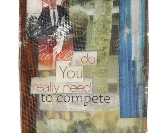 Original Artwork / Competition / Mixed Media Collage