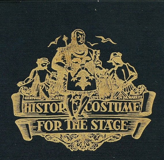 Historic Costume For The Stage Book Vintage 1935