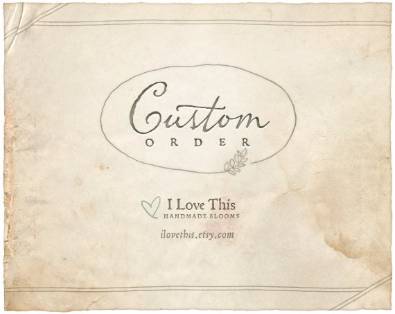 Custom Order for Julie