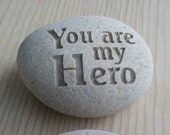 You are my Hero - engraved stone paperweight gift - unique gift for men