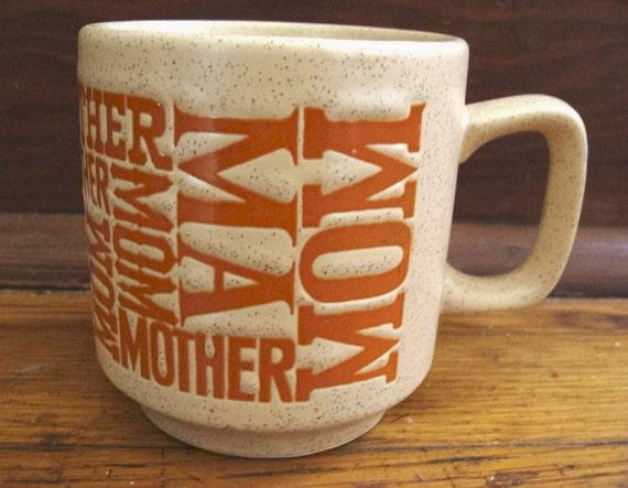 Vintage Typography Mother Mom Mug Stoneware