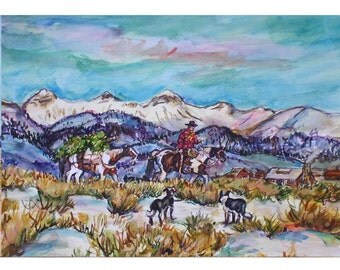 HOMECOMING -11x15 original watercolor landscape painting OOAK,Western, Cowboy, Horse, Paint Horse,  Dog, Mountain, Ranch, Snow
