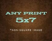 Any 5x7 Print