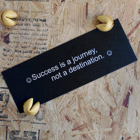 Fortune Cookie Fortune Art Print - Success is a journey...  inspirational print, gift for college graduate, graduation gift