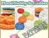 Floral Nubby-Scrubby PATTERN - crochet PDF