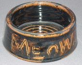 MEOW  Hand Thrown Cat Bowl