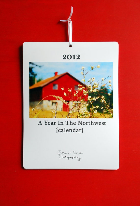 2012 Wall Calendar, A Year in the Northwest
